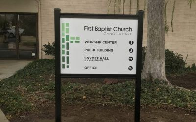 Outdoor Sign for First Baptist Church in Canoga Park, CA
